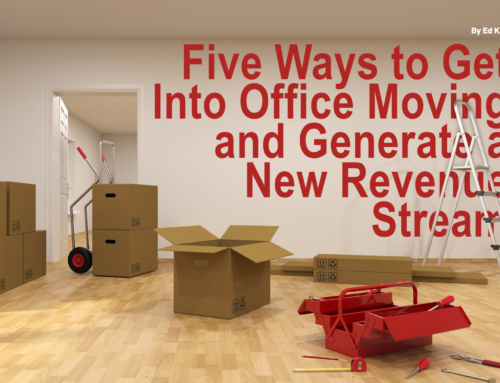 Five Ways to Get Into Office Moving and Generate a New Revenue Stream
